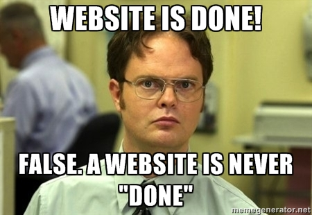 A website is never done meme